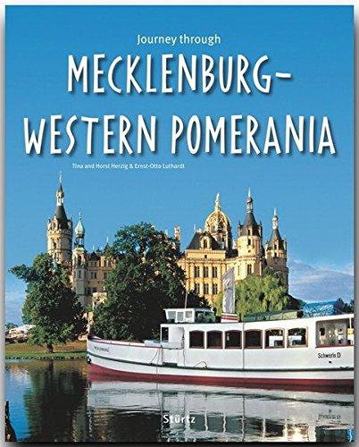 Journey through MECKLENBURG-WESTERN POMERANIA - Reise durch MECKLENBURG-VORPOMMERN - Ein Bildband mit über 180 Bildern - STÜRTZ Verlag