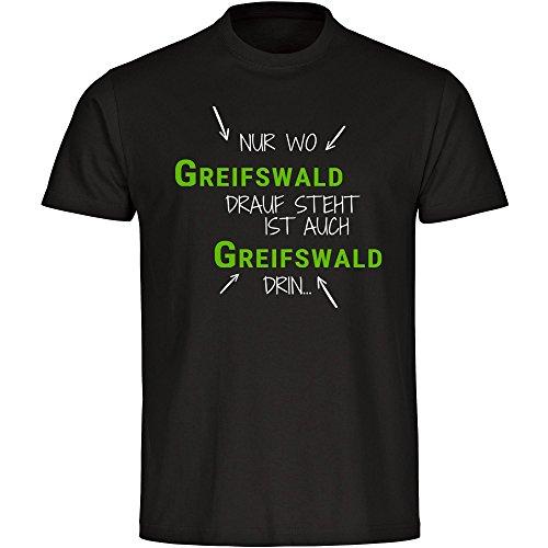 T-Shirt Nur wo Greifswald drauf steht ist auch Greifswald drin schwarz Kinder Gr. 128 bis 176